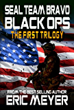 SEAL Team Bravo: Black Ops - The First Trilogy
