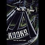 Kooks | M. D. Baer