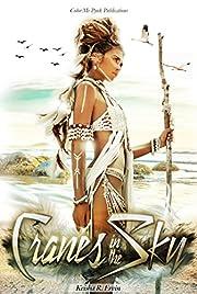 Cranes In The Sky (Messiah & Shyhiem Book 1)