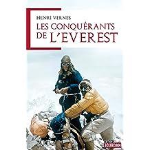 Les conquérants de l'Everest: L'histoire d'une ascension (French Edition)