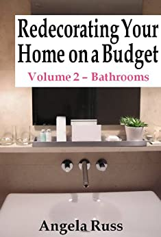 Amazoncom redecorating your home on a budget volume 2 for Redecorating bathroom ideas on a budget