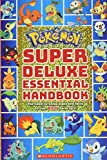 Super Deluxe Essential Handbook (Pokémon): The