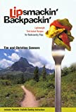 Lipsmackin' Backpackin': Lightweight, Trail-Tested Recipes for Extended Backcountry Trips