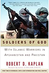 Soldiers of God: With Islamic Warriors in Afghanistan and Pakistan (Vintage Departures) Kindle Edition