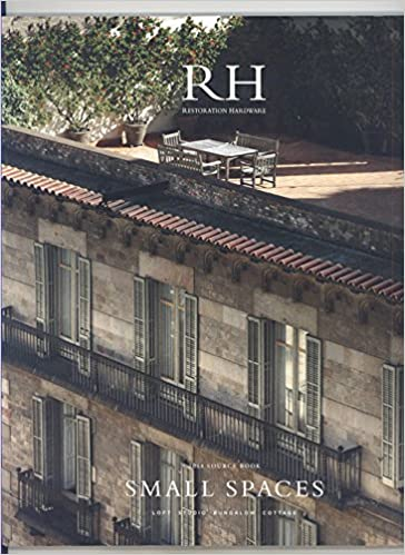 RH Restoration Hardware 2014 Small Spaces Source Book: R H ...