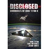 Disclosed: Chronicles of John Titor II