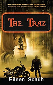 THE TRAZ (BackTracker Series Book 1) by [Schuh, Eileen]