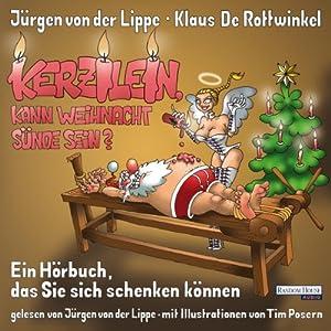 Kerzilein, kann den Weihnachten Sünde sein? Hörbuch