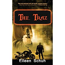 THE TRAZ (BackTracker Series Book 1)