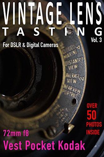 VINTAGE LENS TASTING Vol. 3: Vest Pocket Kodak 72mm f8 ()