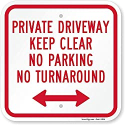 "SmartSign ""Private Driveway No Parking No Turn Around"" Sign with Bi-Directional Arrow 