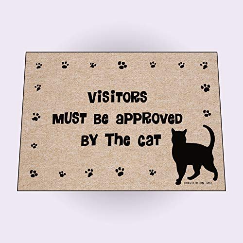 HIGH COTTON Funny Welcome Doormat - Visitors Must Be Approved by the - Cotton Door High Mat