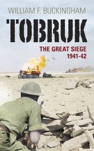 Tobruk: The Great Siege 1941-42 pdf