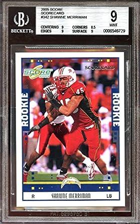2005 score scorecard  342 SHAWNE MERRIMAN chargers rookie card BGS 9 (9 8.5  9 132518fc6