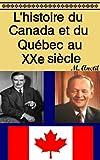 L'histoire du Canada et du Québec au XXe siècle (French Edition)