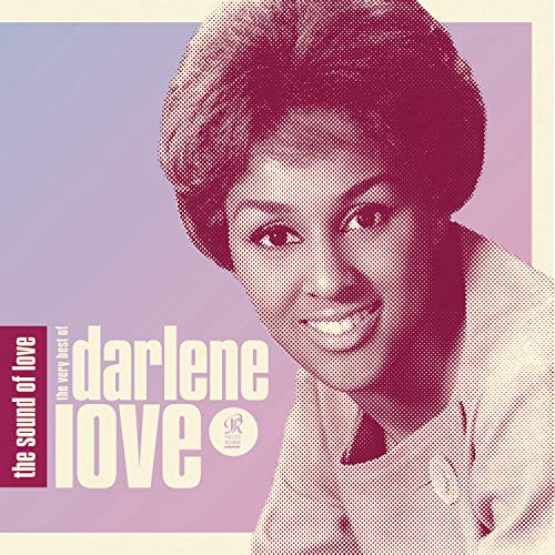 The Sound Of Love: The Very Best Of Darlene Love (The Sound Of Love The Very Best Of Darlene Love)