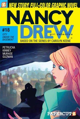 B.O.O.K Nancy Drew #18: City Under the Basement (Nancy Drew Graphic Novels: Girl Detective)<br />T.X.T