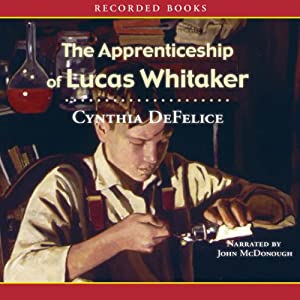 The Apprenticeship of Lucas Whitaker Audiobook
