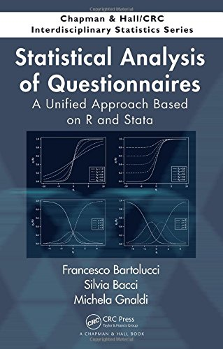 Statistical Analysis of Questionnaires: A Unified Approach Based on R and Stata (Chapman & Hall/CRC Interdisciplinary Statistics) (Item Response Theory R)