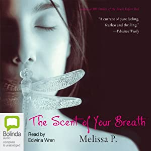 The Scent of Your Breath Audiobook