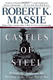 Castles of Steel, Robert K. Massie, 0345408780