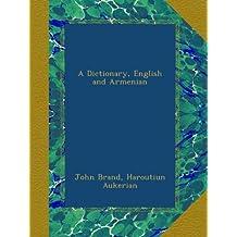 A Dictionary, English and Armenian