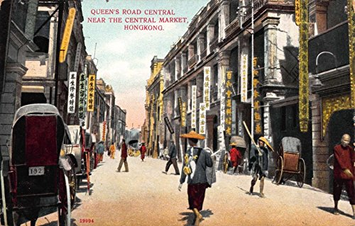 Postcard Queen's Road Central near The Central Market Hong Kong (Market Central Hong Kong China)