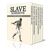 Slave Narrative Six Pack 5 – Cordelia Loney's Escape, Slavery and Abolitionism, 50 Years in Chains, The Marrow of Tradition, Old Plantation Days and Christian ... (Slave Narrative Six Pack Boxset)
