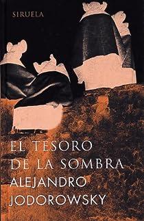 El tesoro de la sombra par Jodorowsky