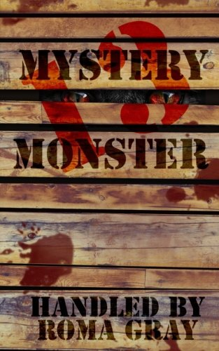 Mystery Monster 13: An Anthology (Creature Feature) (Volume 5)