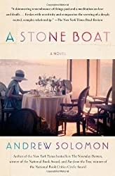 A Stone Boat: A Novel by Solomon, Andrew (2013) Paperback