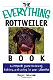 The Everything Rottweiler Book, Margaret Holowinski, 1593371225