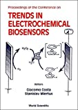 img - for Proceedings of the Conference on Trends in Electrochemical Biosensors book / textbook / text book