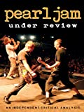 Pearl Jam - Under Review offers