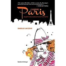 J'adore Paris (French Edition)