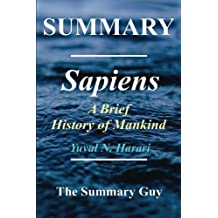 Summary - Sapiens: Book by Yuval Noah Harari - A Brief History of Mankind