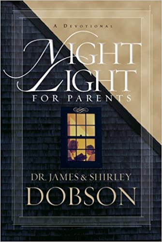 Night light for parents a devotional james c dobson shirley night light for parents a devotional james c dobson shirley dobson 9781414320618 amazon books fandeluxe Image collections