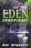 The Eden Conspiracy, Mac McQuagge, 0741450119
