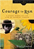 Courage to Run by Wendy Lawton front cover