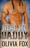 Heal Me, Daddy (Lost Coast Daddies Romance Book 2)
