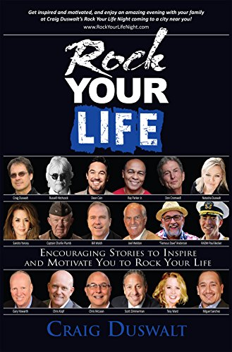 Rock Your Life: Encouraging Stories to Inspire and Motivate You to Rock Your Life cover