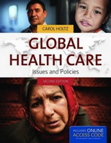 Global Health Care: Issues and Policies (Holtz, Global Health Care)