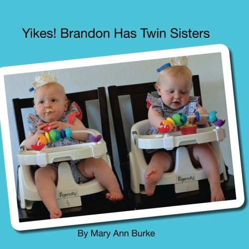 Yikes! Brandon Has Twin Sisters (Twins and Siblings) (Volume 1)