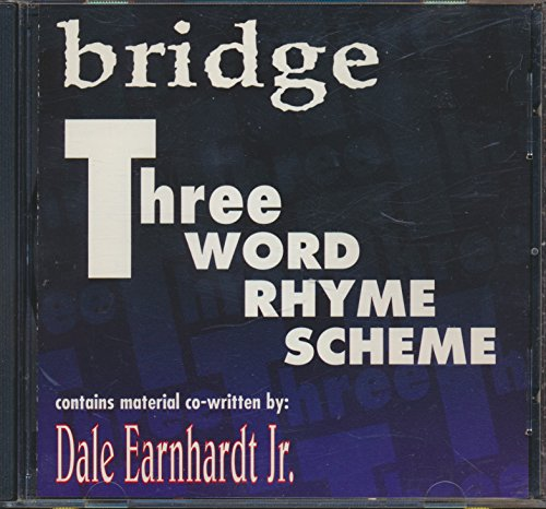 Bridge Three Word Rhyme Scheme : Interview with Dale Ernhardt Jr. by Crhis Rozak in 1999; Eyes to See and As a Tree (1999 Audio and Music CD)