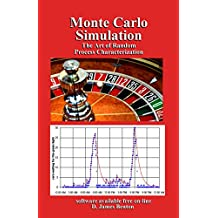 Monte Carlo Simulation: The Art of Random Process Characterization