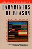 img - for Labyrinths of Reason: Paradox, Puzzles, and the Frailty of Knowledge book / textbook / text book