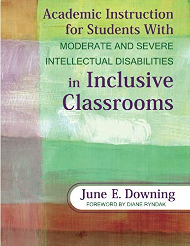 Academic Instruction for Students With Moderate and Severe Intellectual Disabilities in Inclusive Classrooms (NULL)