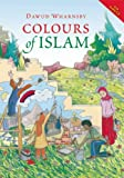 Colours of Islam, J. Samia Mair, 0860375919