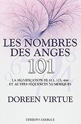 Les nombres des anges : La signification de 111, 123, 444 et autres séquences numériques