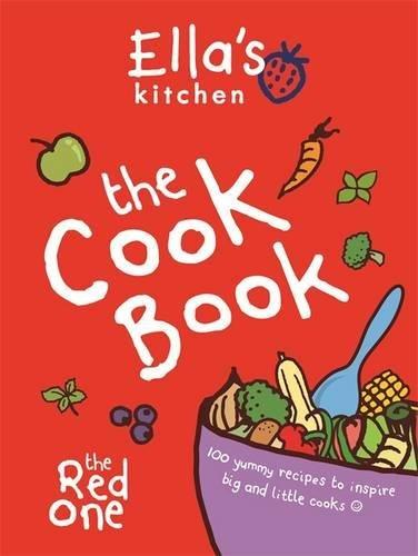 Ella's Kitchen: The Cookbook by Ella's Kitchen